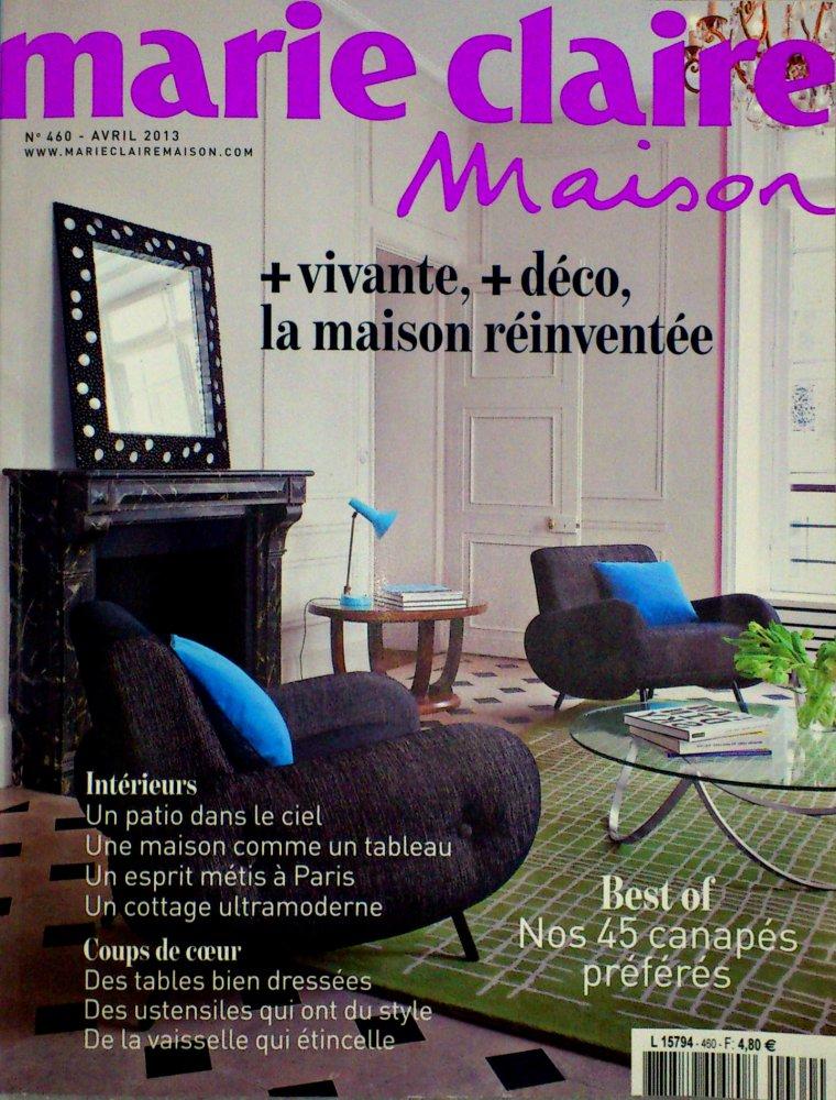 Marie Claire Maison N.460 / Avril 2013 / Marie Claire Maison