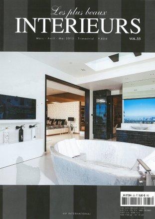 Les plus beaux intérieurs - Volume 33 / Les plus beaux intérieurs / Mars-Avril-Mai 2015