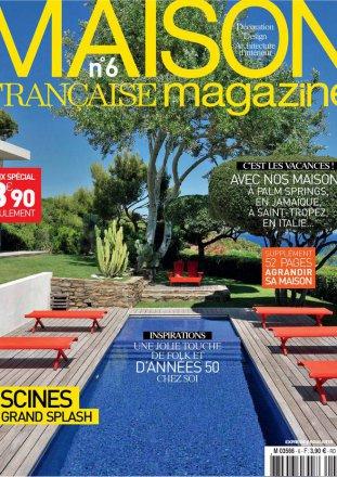 Maison Française Magazine n°6 / Maison Française Magazine / Juin-Juillet 2014