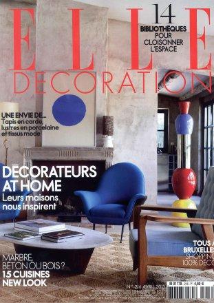 Elle Décoration n°216 / Elle Décoration / Avril 2013