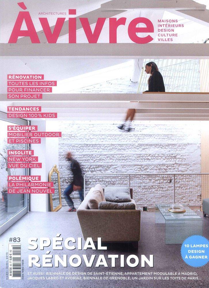 Architectures A Vivre #83 / Mars-Avril 2015 / Architectures A Vivre
