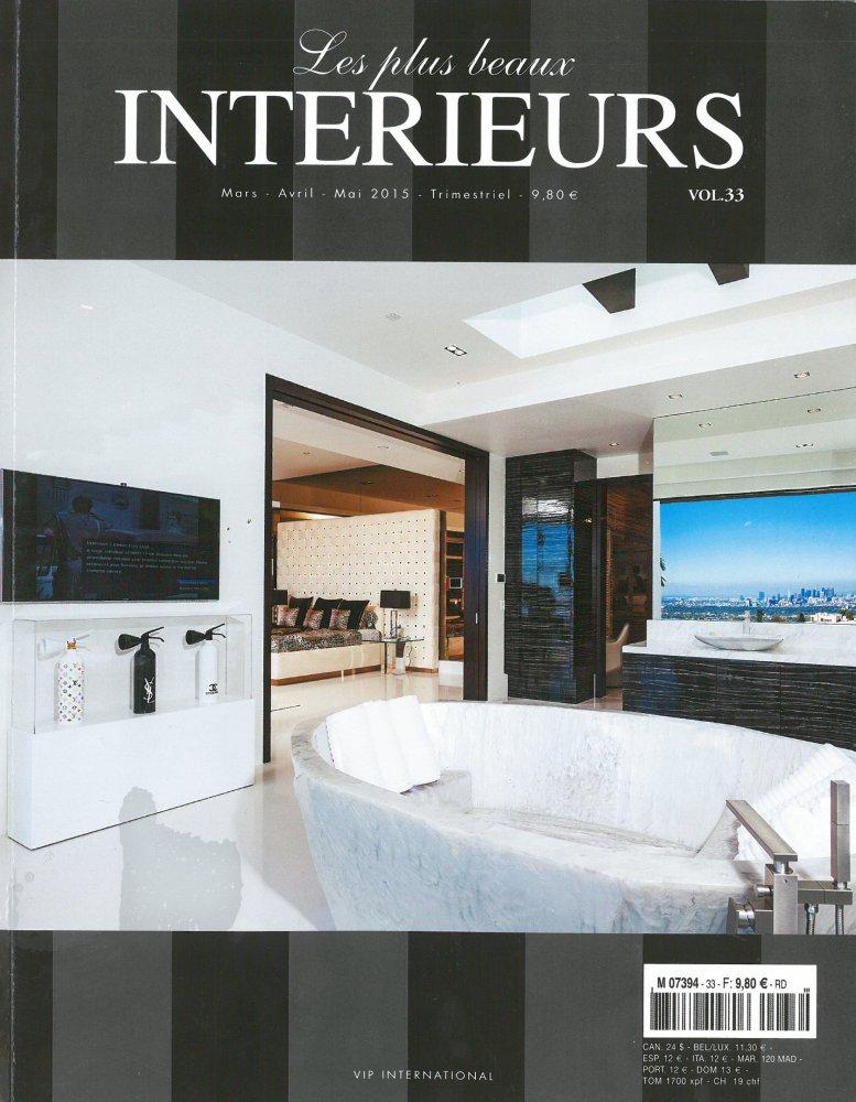 Les plus beaux intérieurs - Volume 33 / Mars-Avril-Mai 2015 / Les plus beaux intérieurs