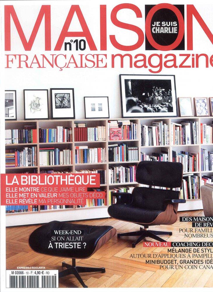 Maison Française Magazine n°10 / Février 2015 / Maison Française Magazine