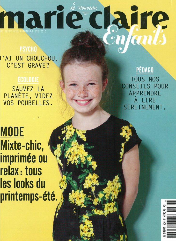 Marie Claire Enfants - Hors Série n°10 / Printemps-Ete 2015 / Marie Claire Enfants