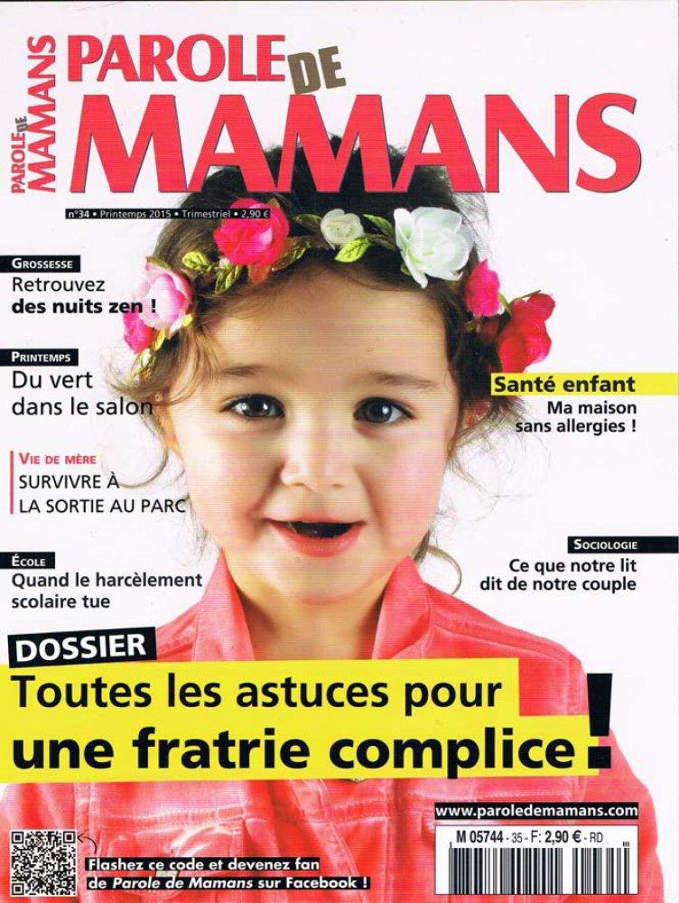 Parole de Mamans n°34 / Printemps 2015 / Parole de Mamans