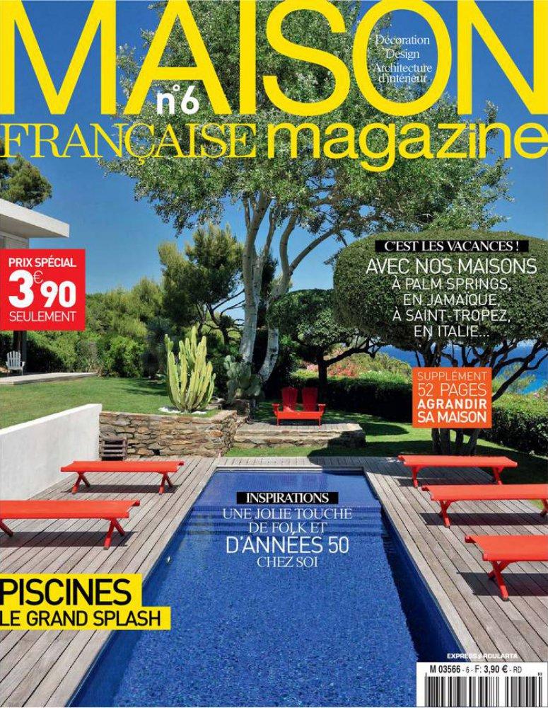 Maison Française Magazine N.6 / Juin - Juillet 2014 / Maison Française Magazine