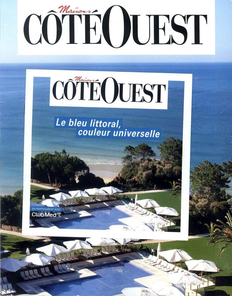 Maisons Côté Ouest / June - July 2013 / Maisons Côté Ouest