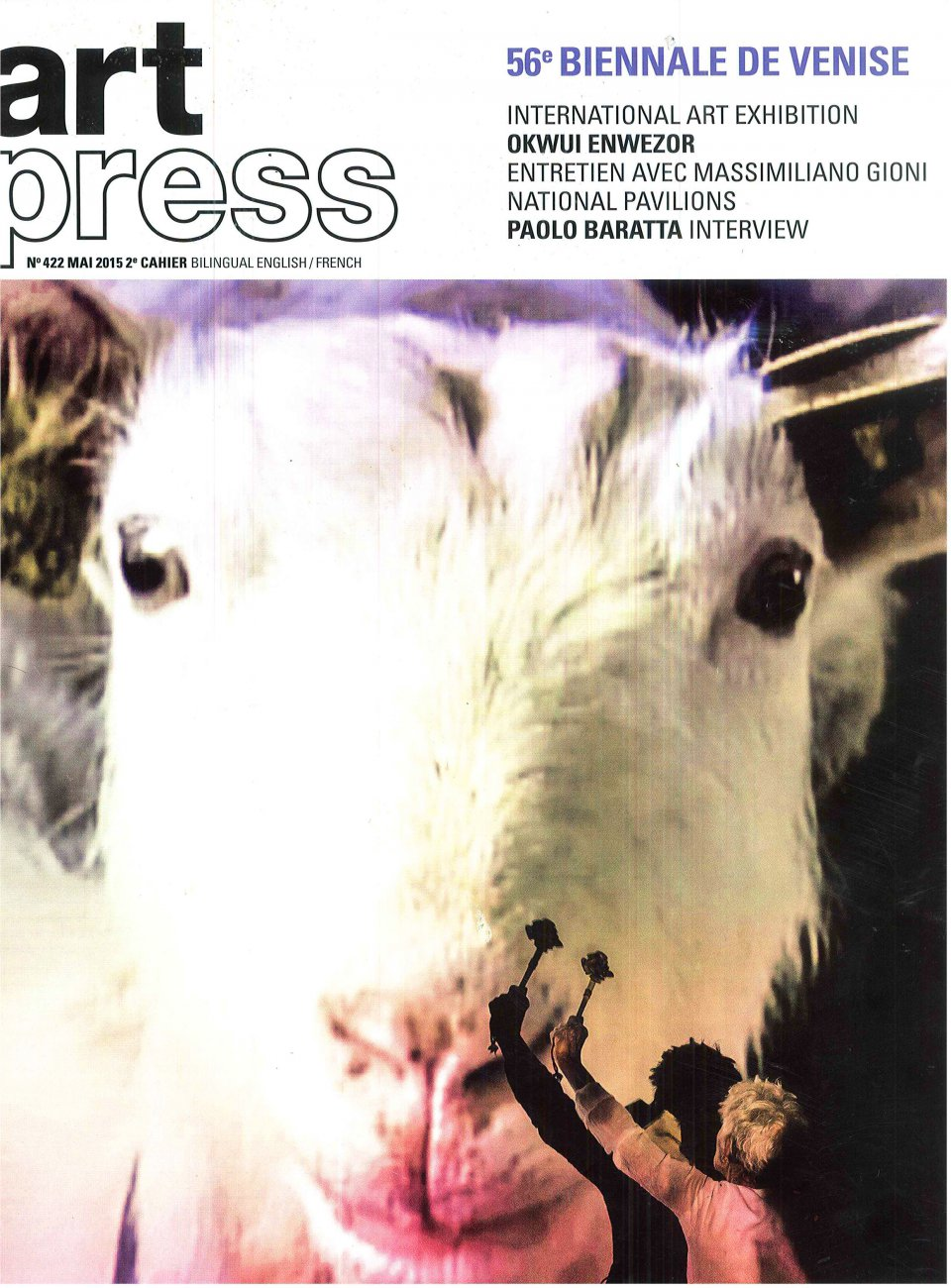 Art Press - N°422 - 2e cahier / mai 2015 / Art Press