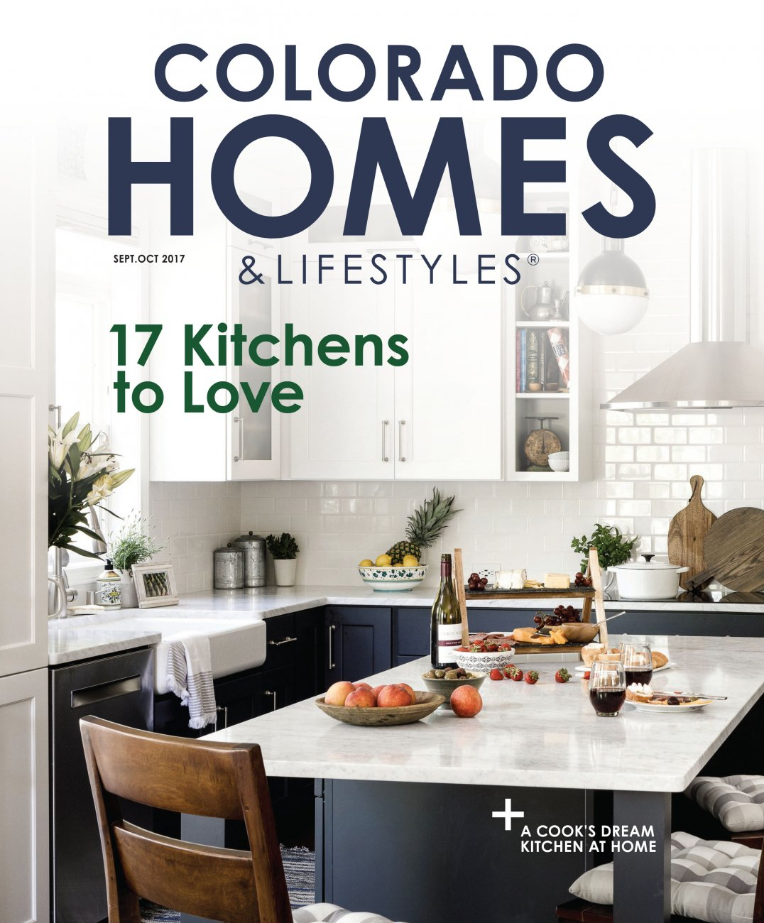Colorado Homes & Lifestyles / September - October 2017 / Colorado Homes & Lifestyles
