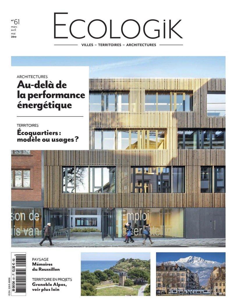Ecologik n°61 / March 2019 / Ecologik n°61