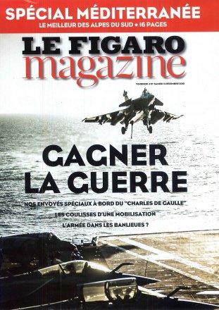 Le Figaro Magazine Spécial Méditerranée / vendredi 4 et samedi 5 décembre 2015